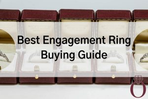 Best Engagement Ring Buying Guide