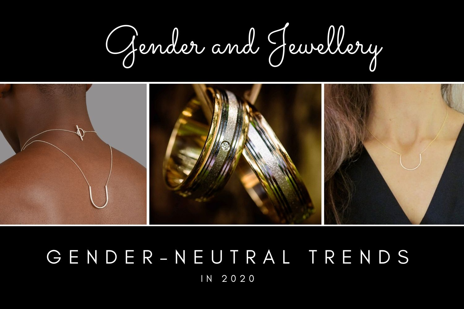 Gender-neutral Jewellery